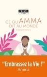 Mata Amritanandamayi - Enseignements d'une sage d'aujourd'hui - Volume 1, Ce qu'Amma dit au monde.