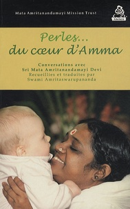 Perles du coeur dAmma - Conversations avec Sri Mata Amritanandamayi Dévi.pdf
