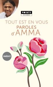 Mata Amritanandamayi - Tout est en vous - Paroles d'Amma.