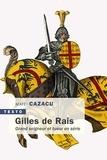 Matei Cazacu - Gilles de Rais.