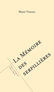 Matéi Visniec - La mémoire des serpillières.