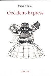 Matéi Visniec - Occident-Express.