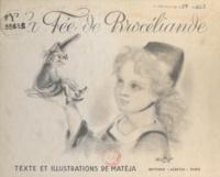 Matéja - La Fée de Brocéliande.