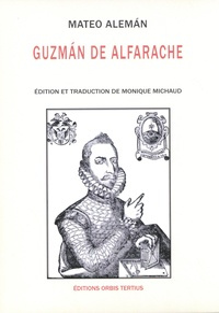 Mateo Aleman - Guzman de Alfarache - 2 volumes.