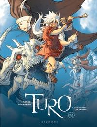 Mateo Guerrero - Turo Tome 4 : Là où dorment les dragons.