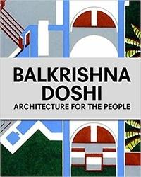 Deedr.fr Balkrishna Doshi - Architecture for the People Image