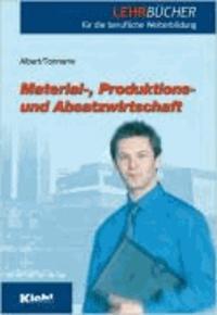 Material-, Produktions- und Absatzwirtschaft.