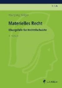 Materielles Recht - Übungsfälle für Rechtsfachwirte.