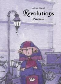Mateusz Skutnik - Revolutions - Volume 1 - Parabola.