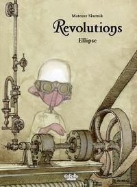 Mateusz Skutnik - Revolutions - Volume 2 - Ellipse.