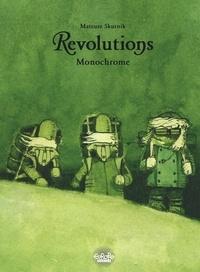 Mateusz Skutnik - Revolutions - Volume 3 - Monochrome - Monochrome.