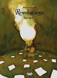 Mateusz Skutnik - Revolutions - Volume 4 - Syntagma - Syntagma.