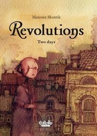 Mateusz Skutnik - Revolutions - Volume 5 - Two Days.