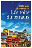 Mathangi Subramanian - Les toits du paradis.