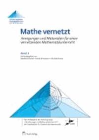 Mathe vernetzt 03. Anregungen und Materialien für einen vernetzenden Mathematikunterricht.