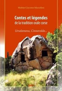 Mathée Giacomo-Marcellesi - Contes et légendes de la tradition orale corse - Ursalamanu, Cinnaredda....