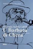 Mathée Giacomo-Marcellesi - U Barbutu di Chera - Ghjuvann'Andria Culioli, piu cantu è piu cantaria... Edition bilingue français-corse.