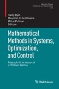 Mathematical Methods in Systems, Optimization, and Control - Festschrift in Honor of J. William Helton.