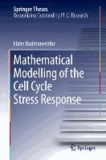 Mathematical Modelling of the Cell Cycle Stress Response.