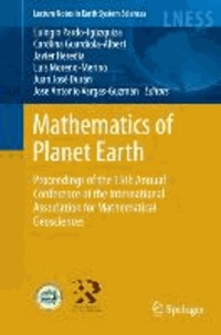 Mathematics of Planet Earth - Proceedings of the 15th International Association for Mathematical Geosciences Conference.
