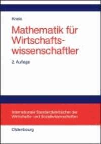 Mathematik für Wirtschaftswissenschaftler.