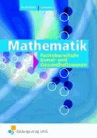 Mathematik. Fachhochschulreife im Sozial- und Gesundheitswesen - für die Fachhochschulreife im Sozial- und Gesundheitswesen Lehr-/Fachbuch.
