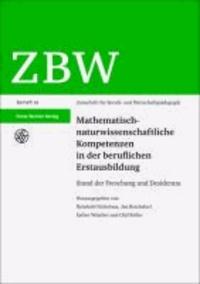 Mathematisch-naturwissenschaftliche Kompetenzen in der beruflichen Erstausbildung - Stand der Forschung und Desiderata.
