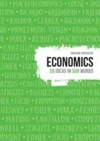Mathew Forstater - Economics - 50 ideas in 500 words.