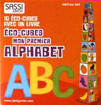 Mathew Neil - Eco-cubes Mon premier alphabet - 10 éco-cubes avec un livre.