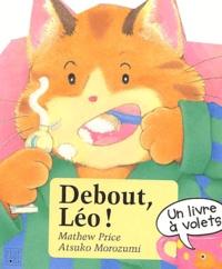 Mathew Price et Atsuko Morozumi - Debout, Léo !.