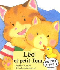 Mathew Price et Atsuko Morozumi - Léo et petit Tom.