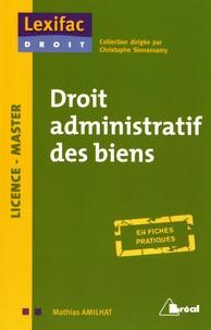 Mathias Amilhat - Droit administratif des biens.