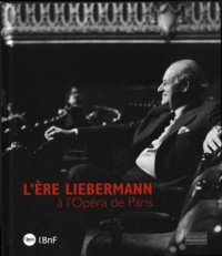 Accentsonline.fr L'ère Liebermann à l'Opéra de Paris Image