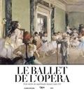 Mathias Auclair et Christophe Ghristi - Le ballet de l'Opéra - Trois siècles de suprématie depuis Louis XIV.