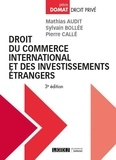 Mathias Audit et Sylvain Bollée - Droit du commerce international et des investissements étrangers.