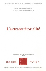 Mathias Audit et Etienne Pataut - L'extraterritorialité.