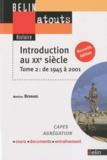 Mathias Bernard - Introduction au XXe siècle - Tome 2, De 1945 à 2001.