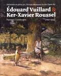 Mathias Chivot - Intimités en plein air : Edouard Vuillard & Ker-Xavier Roussel - Paysages (1890-1944).