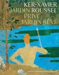Accentsonline.fr Ker-Xavier Roussel - Jardin privé, jardin rêvé Image