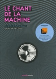 Mathias Cousin et David Blot - Le chant de la machine.