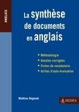Mathias Degoute - La synthèse de documents en anglais.