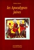 Mathias Delcor - Les apocalypses juives.