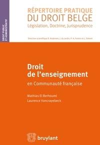 Mathias El Berhoumi et Laurence Vancrayebeck - Droit de l'enseignement en Communauté française.