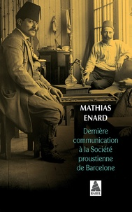 Mathias Enard - Dernière communication à la société proustienne de Barcelone.