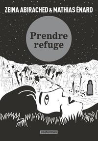Mathias Enard - Prendre refuge.