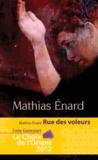 Mathias Enard - Rue des Voleurs.