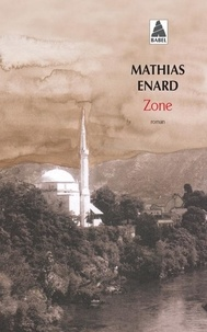 Mathias Enard - Zone.