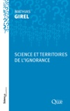 Mathias Girel - Science et territoires de l'ignorance.