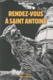 Mathias Goddon - Rendez-vous à Saint-Antoine.