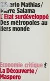 Mathias et  Salama - L'État surdéveloppé - Des métropoles au Tiers monde.